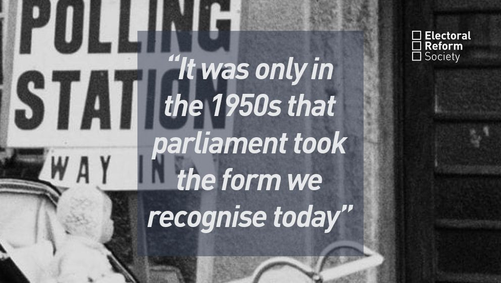 It was only in the 1950s that parliament took the form we recognise today