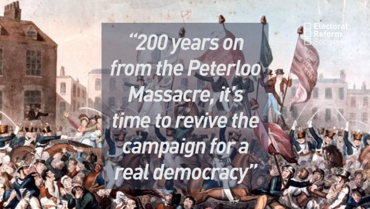 200 years on from the Peterloo Massacre, it's time to revive the campaign for a real democracy.