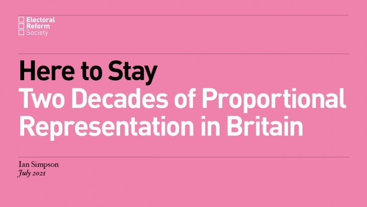 Here To Stay Two Decades of Proportional Representation in Britain